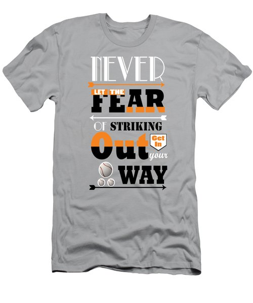 Never Let The Fear Of Striking Babe Ruth Baseball Player Men's T-Shirt (Slim Fit)