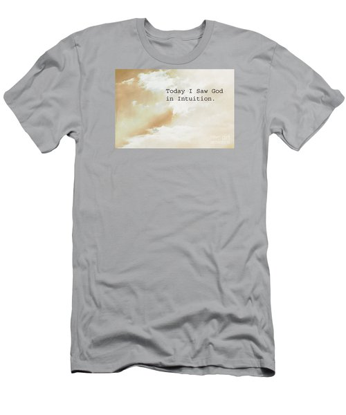 Today I Saw God In Intuition Men's T-Shirt (Athletic Fit)