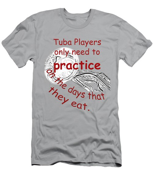 Tubas Practice When They Eat Men's T-Shirt (Athletic Fit)