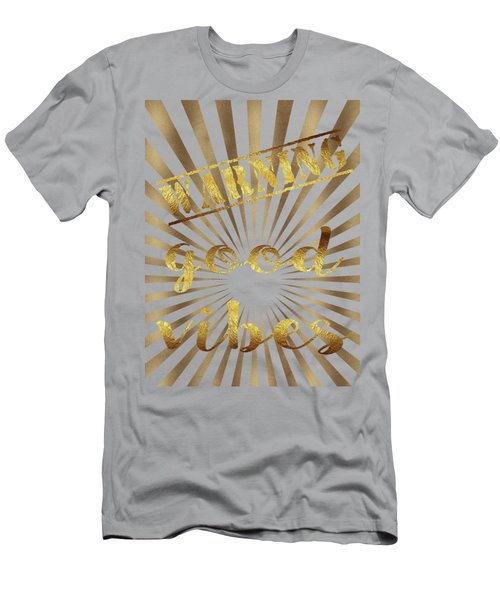 Men's T-Shirt (Slim Fit) featuring the painting Warning, Good Vibes Typography by Georgeta Blanaru
