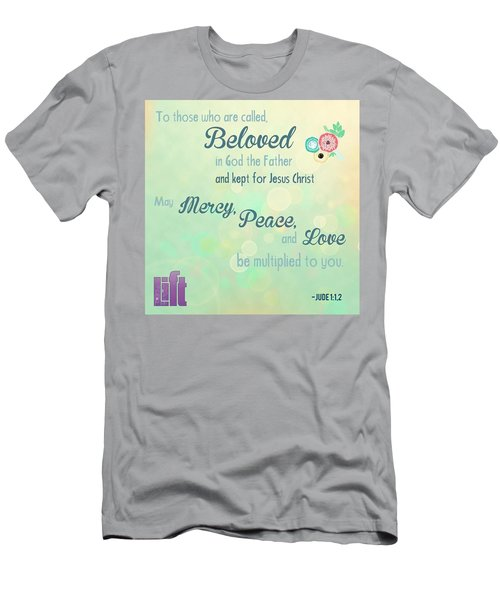 We Are God's #beloved. He Wants Us To Men's T-Shirt (Athletic Fit)