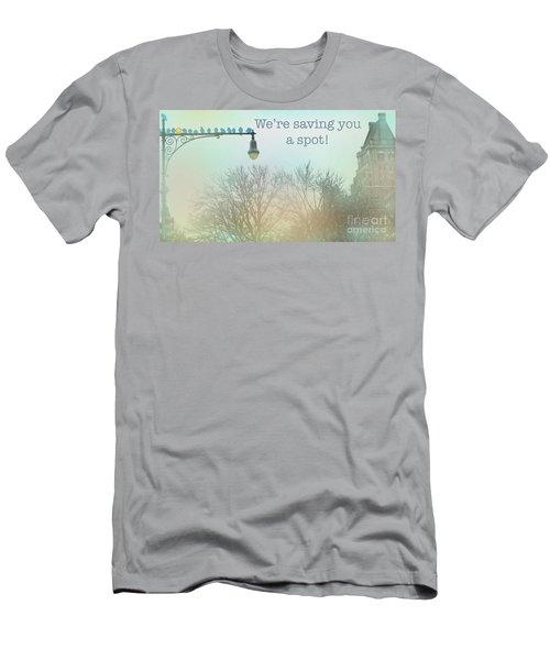 We're Saving You A Spot Men's T-Shirt (Athletic Fit)