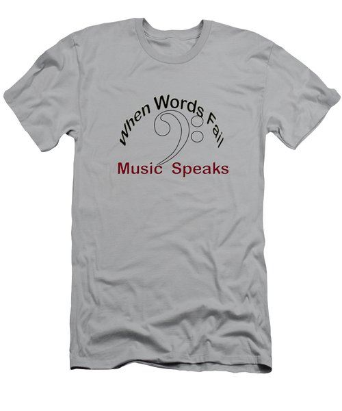 When Words Fail Music Speaks Men's T-Shirt (Athletic Fit)