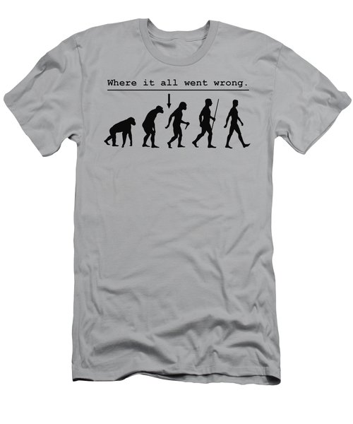 Where It All Went Wrong Men's T-Shirt (Athletic Fit)