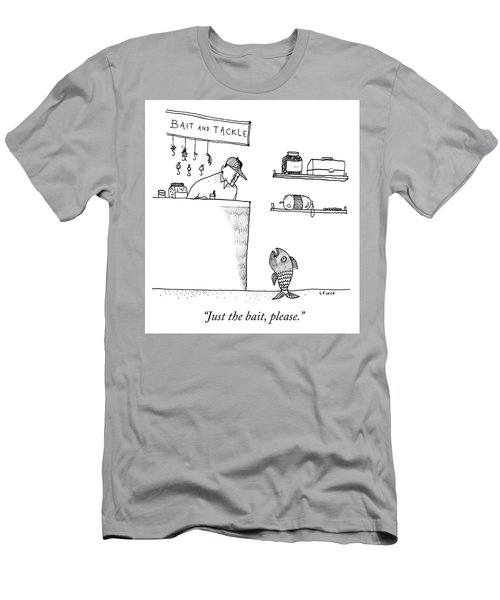 Just The Bait Please Men's T-Shirt (Athletic Fit)