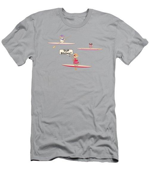 Sup Bitches? Men's T-Shirt (Athletic Fit)
