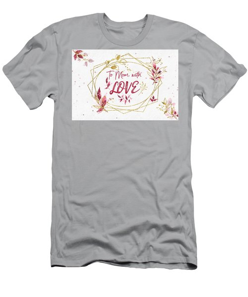 To Mom, With Love Men's T-Shirt (Athletic Fit)