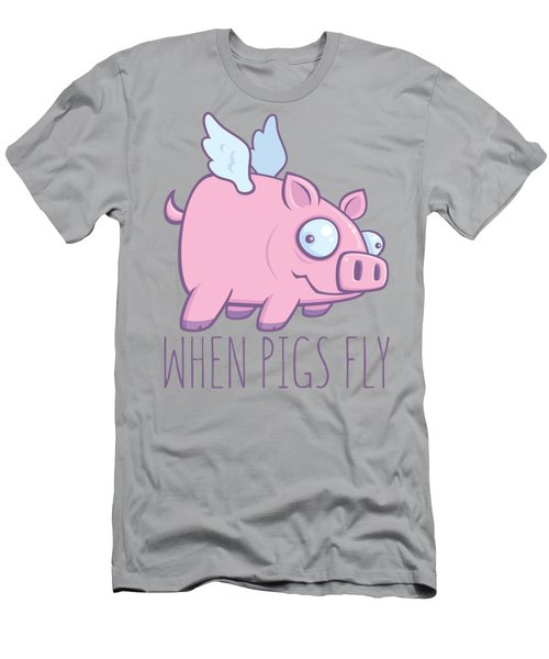 When Pigs Fly With Text Men's T-Shirt (Athletic Fit)