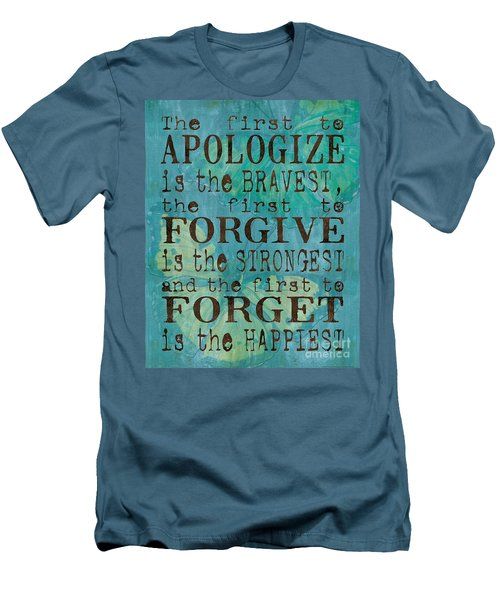 The First To Apologize Men's T-Shirt (Athletic Fit)