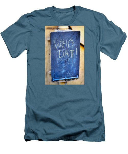 Men's T-Shirt (Slim Fit) featuring the photograph Who Dat by Nadalyn Larsen