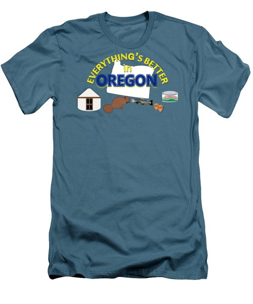 Everything's Better In Oregon Men's T-Shirt (Slim Fit) by Pharris Art