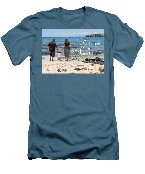 Family Time Is Sacred Time Men's T-Shirt (Athletic Fit)