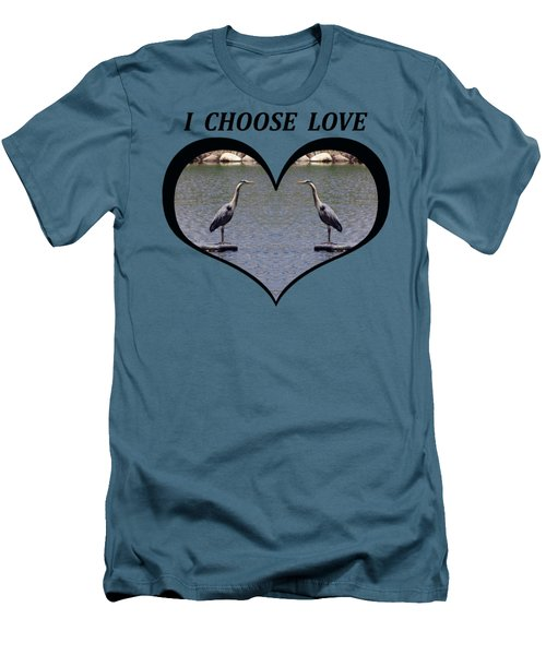 I Chose Love With A Heart Framing Blue Herons On A Pond Men's T-Shirt (Slim Fit) by Julia L Wright