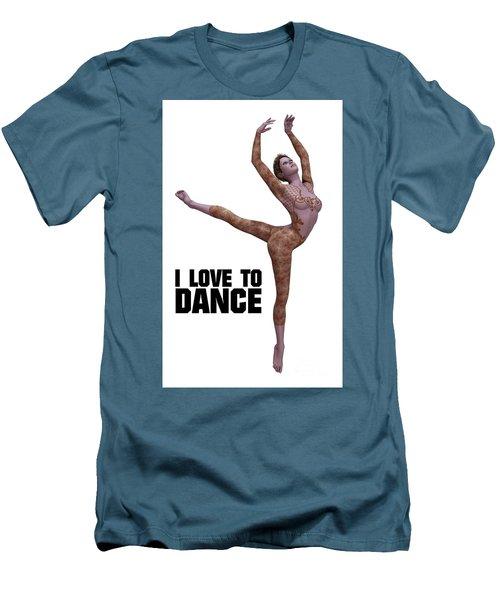 I Love To Dance Men's T-Shirt (Slim Fit) by Esoterica Art Agency