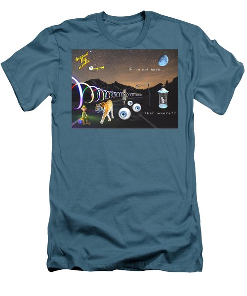 If I'm Not Here Men's T-Shirt (Athletic Fit)