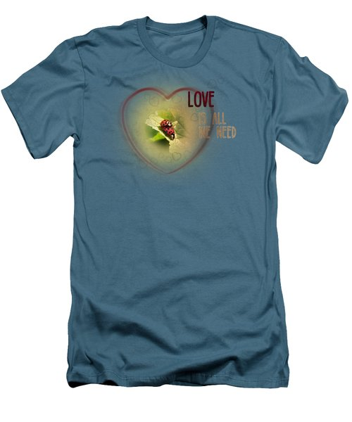 Love Is All We Need Men's T-Shirt (Slim Fit) by Jutta Maria Pusl