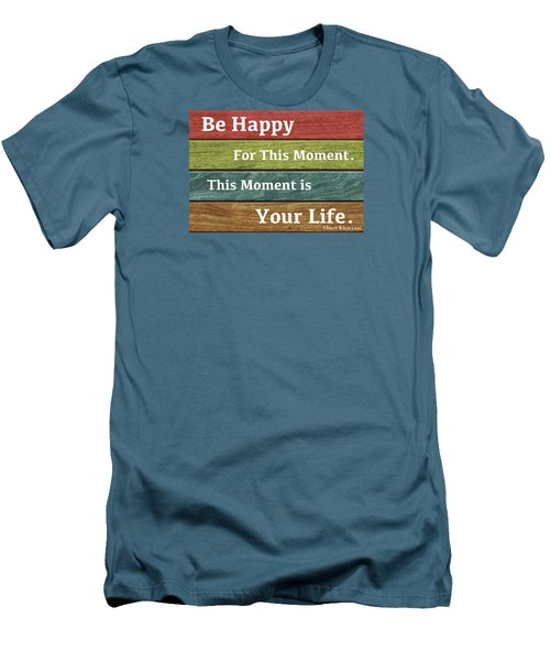 This Moment Is Your Life Men's T-Shirt (Slim Fit) by Zafer Gurel