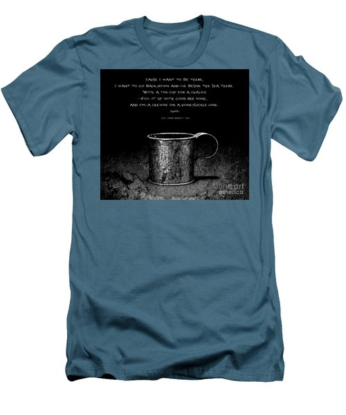 Tin Cup Chalice Lyrics Men's T-Shirt (Athletic Fit)