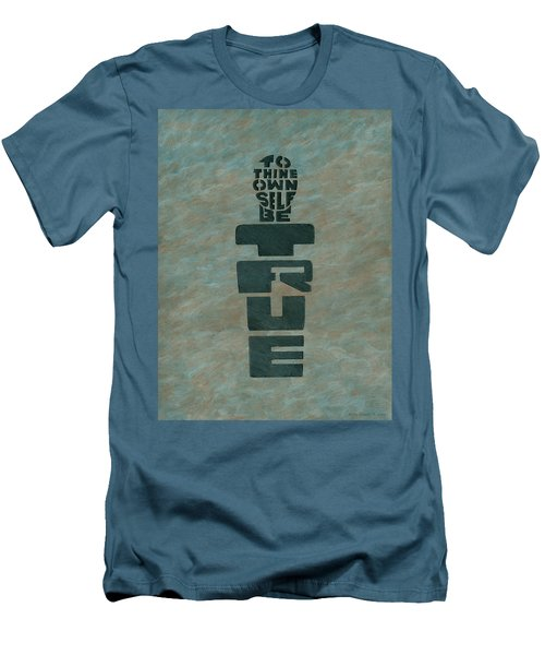 To Thine Own Self... Men's T-Shirt (Athletic Fit)