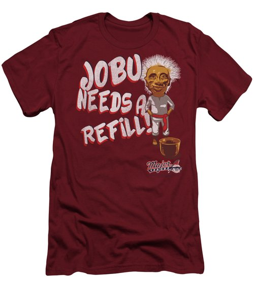 Major League - Jobu Needs A Refill Men's T-Shirt (Athletic Fit)