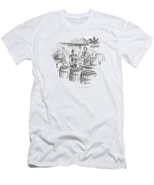 . . . And Don't Nibble! Men's T-Shirt (Slim Fit)