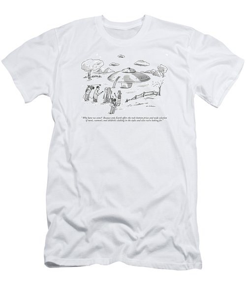 Why Have We Come?  Because Only Earth Offers Men's T-Shirt (Athletic Fit)
