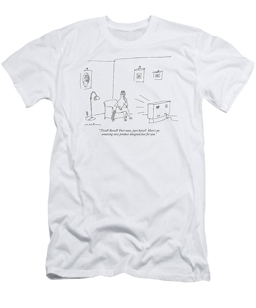 Tired? Bored? Part Man Men's T-Shirt (Slim Fit) by Michael Maslin