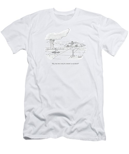 Hey, Kid, How's This For A Bitchin' Set Of Wheels? Men's T-Shirt (Athletic Fit)