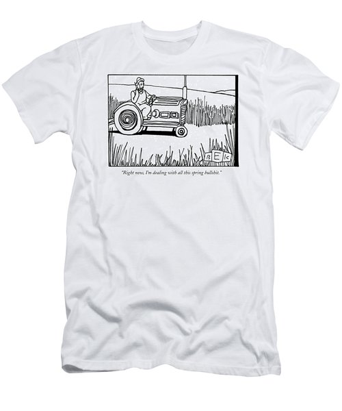 Right Now, I'm Dealing With All This Spring Men's T-Shirt (Slim Fit) by Bruce Eric Kaplan