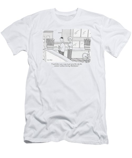 I Wish There Was A Way To Get Out Of The City Men's T-Shirt (Athletic Fit)