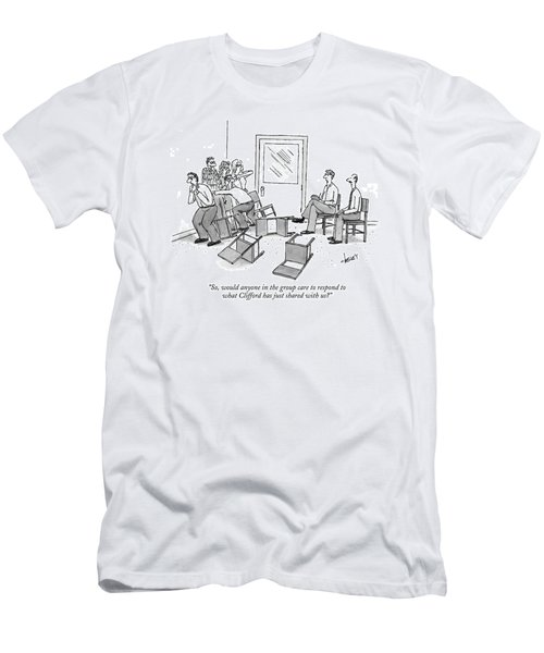 So, Would Anyone In The Group Care To Respond Men's T-Shirt (Athletic Fit)