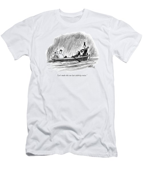 Let's Make This Our Last Celebrity Cruise Men's T-Shirt (Athletic Fit)