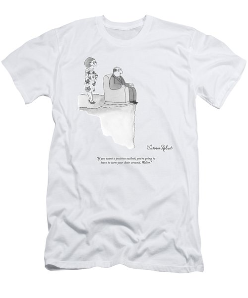 If You Want A Positive Outlook Men's T-Shirt (Athletic Fit)