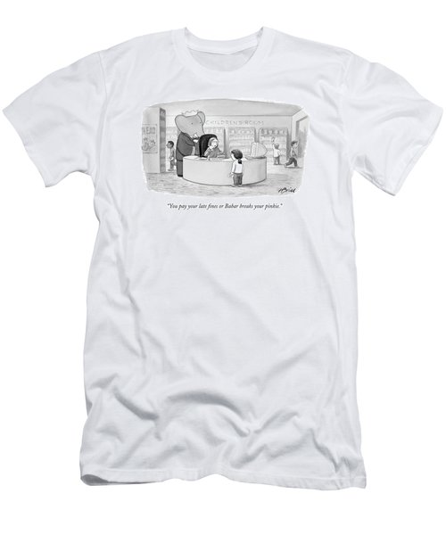 You Pay Your Late Fines Or Babar Breaks Men's T-Shirt (Athletic Fit)