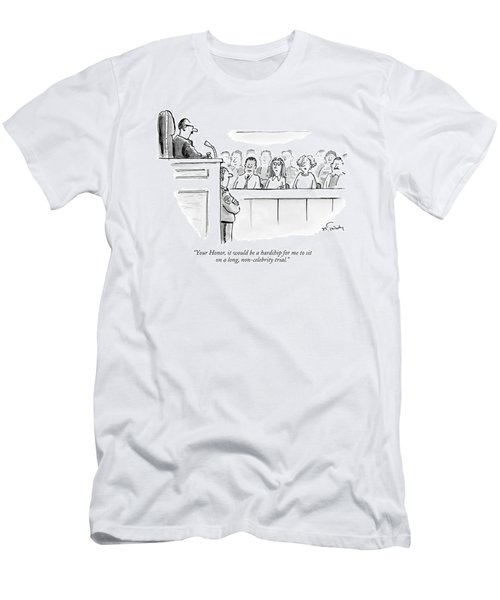 Your Honor, It Would Be A Hardship For Me To Sit Men's T-Shirt (Athletic Fit)