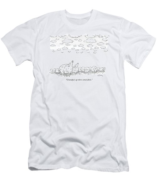 Grandpa's Up There Somewhere Men's T-Shirt (Athletic Fit)