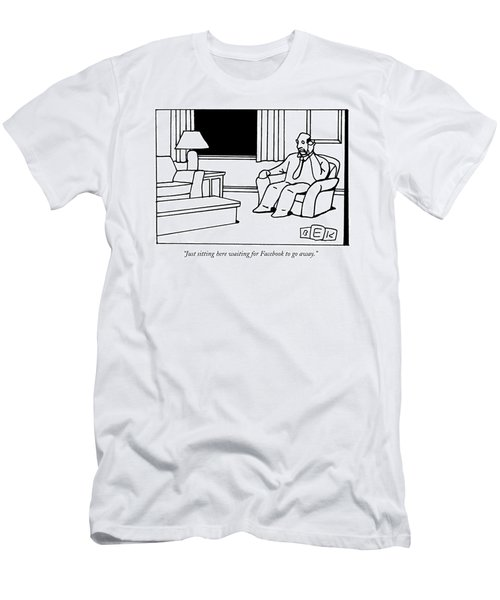 Just Sitting Here Waiting For Facebook To Go Away Men's T-Shirt (Athletic Fit)