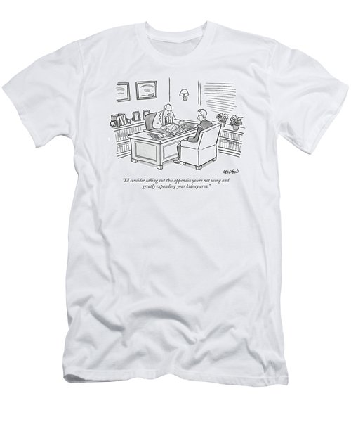 I'd Consider Taking Out This Appendix You're Men's T-Shirt (Athletic Fit)
