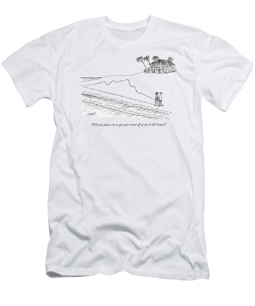 Will You Please Try To Get Your Mind Men's T-Shirt (Athletic Fit)