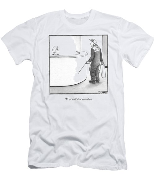 We Got A Call About A Consultant Men's T-Shirt (Athletic Fit)