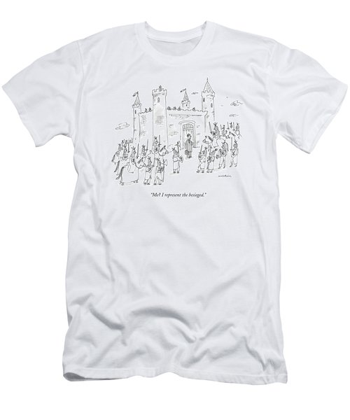 Me? I Represent The Besieged Men's T-Shirt (Athletic Fit)