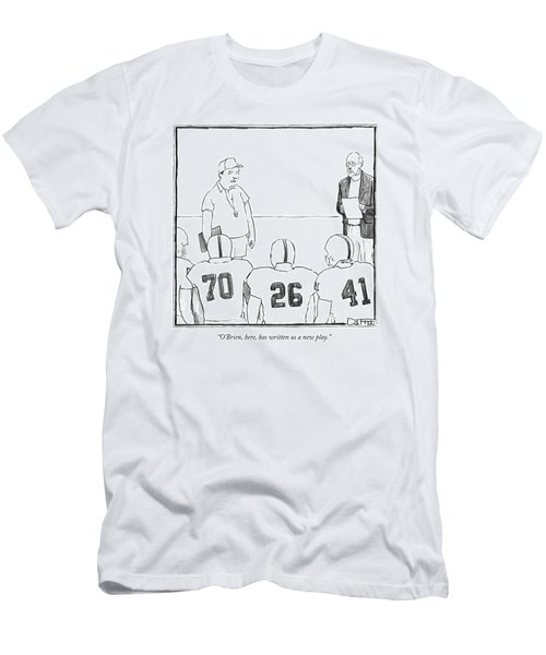 O'brien, Here, Has Written Us A New Play Men's T-Shirt (Athletic Fit)