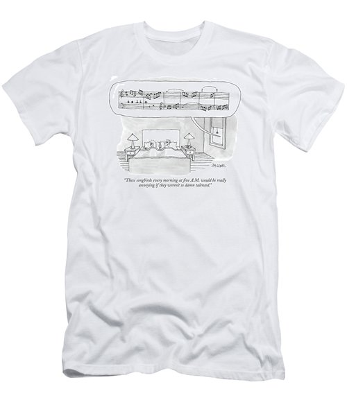These Songbirds Every Morning At Five A.m Men's T-Shirt (Athletic Fit)