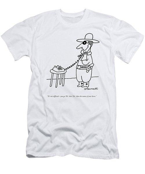 It's Not Difficult - You Go 'hi Men's T-Shirt (Athletic Fit)