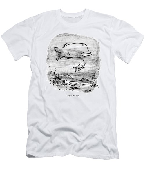 Why Is It So Wet? Men's T-Shirt (Athletic Fit)