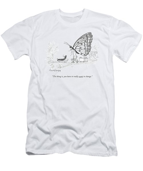 A Butterfly Speaks To A Caterpillar Men's T-Shirt (Athletic Fit)