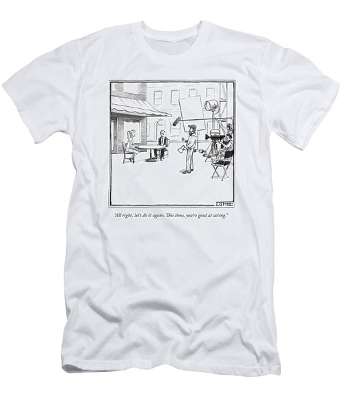 A Director Talks To Actors Between Takes Men's T-Shirt (Athletic Fit)