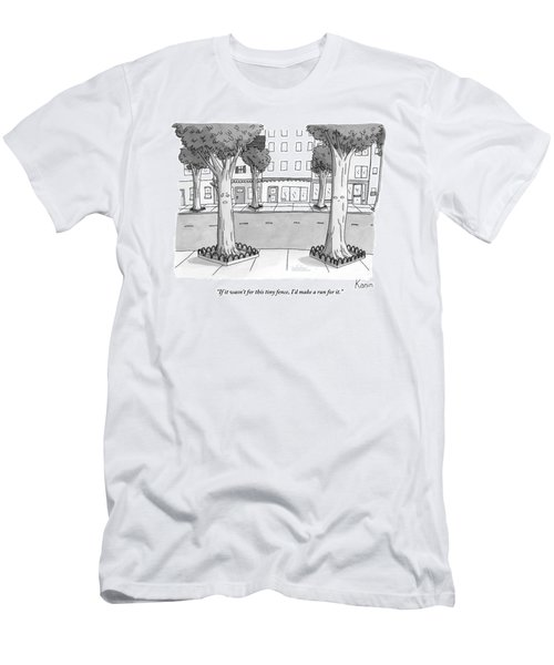 A Disgruntled Tree Looks At The Small Fence Men's T-Shirt (Athletic Fit)