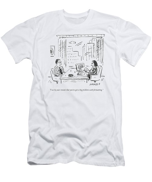A Job Interviewer Says To A Job Applicant Men's T-Shirt (Athletic Fit)