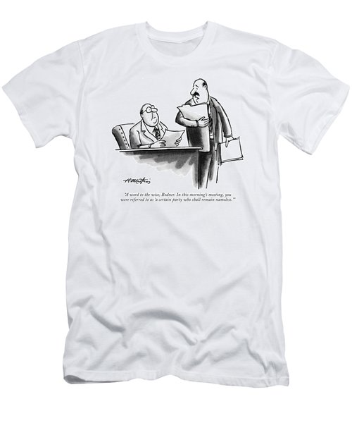 A Word To The Wise Men's T-Shirt (Athletic Fit)